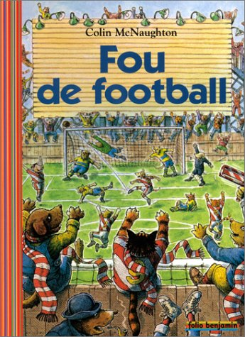 Fou de Football par Colin McNaughton