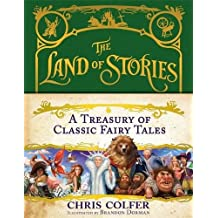 A Treasury of Classic Fairy Tales (The Land of Stories)