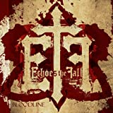 Songtexte von Echoes the Fall - Bloodline