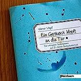 Ein Geräusch klopft an die Tür: Die witzigsten Sprachpannen aus 25 Jahren Deutschunterricht