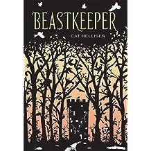 Beastkeeper by Cat Hellisen (2015-02-03)