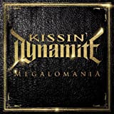 Kissin' Dynamite: Megalomania (Ltd.Digipak) (Audio CD)