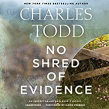 NO SHRED OF EVIDENCE        9D (Inspector Ian Rutledge Mysteries)
