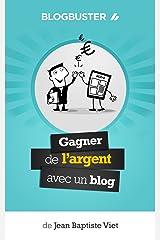 BlogBuster : Gagner de l'Argent avec un Blog Format Kindle