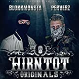 Hirntot Originals
