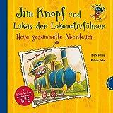 Jim Knopf und Lukas der Lokomotivführer - Neue gesammelte Abenteuer