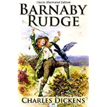 Barnaby Rudge - Classic Illustrated Edition (English Edition)