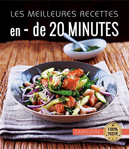 Les meilleures recettes en moins de 20 minutes par Alice Dauphin