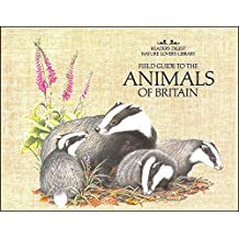 Field Guide to the Animals of Britain (Nature Lover's Library)