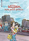 WILLIAM, MON PETIT PRINCE