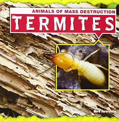 Termites (Animals of Mass Destruction)