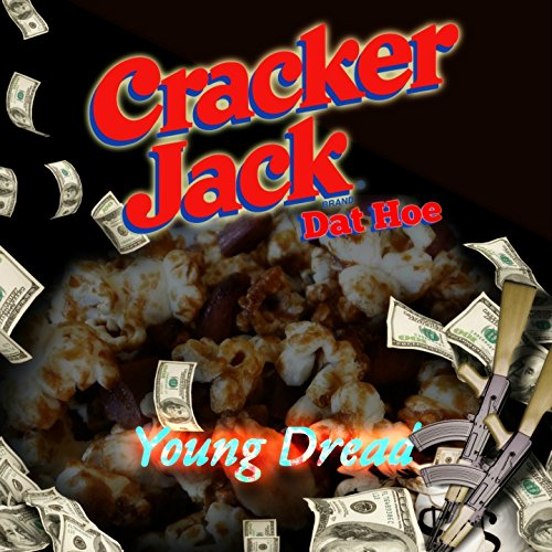 cracker-jack-dat-hoe-explicit