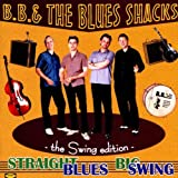 Straight Blues Big Swing: The Swing Edition