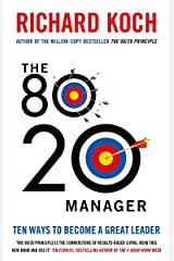 The 80/20 Manager: Ten ways to become a great leader Paperback