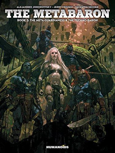 Metabaron Book 3, The The Meta-Guardianess and The Techno-Baron (The Metabaron)