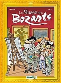Le musée des bozarts par  Bloz