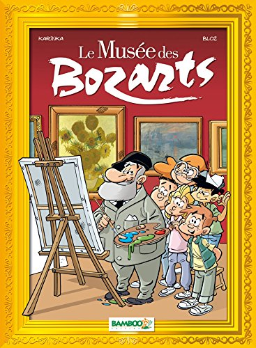 Le musée des Bozarts (1) : Impressionnants impressionnistes