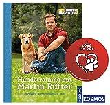 KOSMOS Hundetraining mit Martin Rütter Gebundene Ausgabe + I Love My Dog Sticker by Collectix