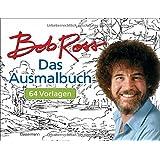 """Das Ausmalbuch: 64 Vorlagen nach den Bildern aus der Kultserie """"The Joy of Painting"""""""