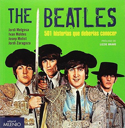 The Beatles. 501 historias que deberías conocer (Vinilomanía) por Jordi Melgosa Olmedo