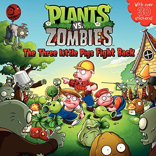 Plants vs. Zombies: The Three Little Pigs Fight Back by Annie Auerbach (2013-08-06)