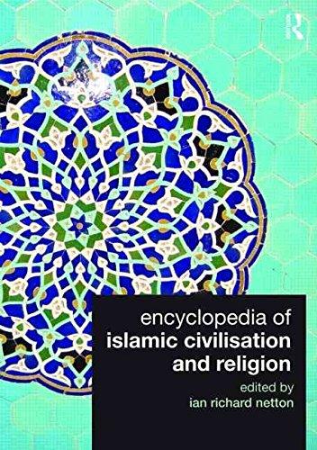 [(Encyclopedia of Islamic Civilisation and Religion)] [Edited by Ian Richard Netton] published on (October, 2009)