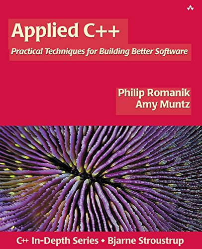 Applied C++, w. CD-ROM: Practical Techniques for Building Better Software (Addison-Wesley C++ In-Depth)