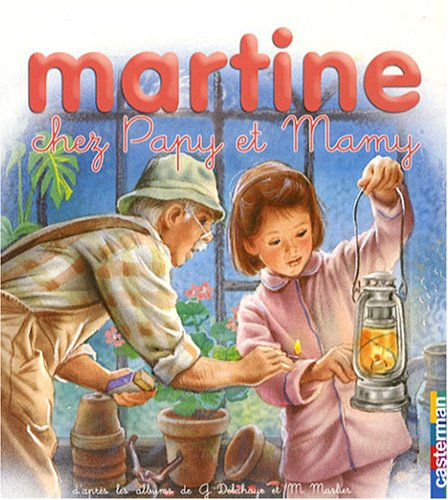 Martine chez Papy et Mamy