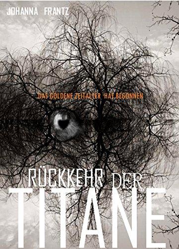 Die Rückkehr des Titans (German Edition)