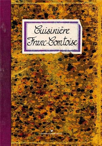Cuisinière Franc-Comtoise par Sonia Ezgulian