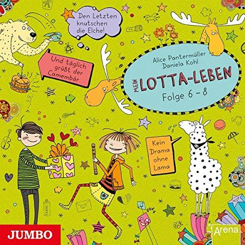 Mein Lotta-Leben [6/7/8]: Den Letzten knutschen die Elche/ Und täglich grüßt der Camembär/ Kein Drama ohne Lama: Alle Infos bei Amazon