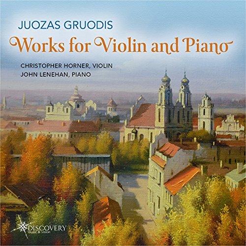 Gruodis: Works for Violin & Pi