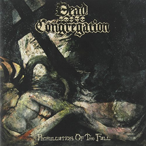 Dead Congregation: Promulgation of the Fall (Audio CD)