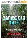 Caribbean Rain (Manny Williams Series Book 4) (English Edition)