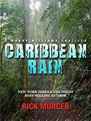 Caribbean Rain (Manny Williams Series Book 4) (English Edition)