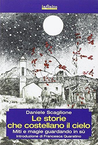 Le storie che costellano il cielo. Miti e magie guardando in su