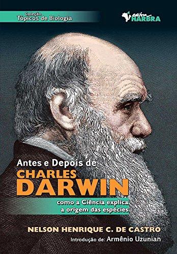 Antes e Depois de Charles Darwin (Em Portuguese do Brasil)