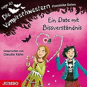 Ein Date mit Bissverständnis: Die Vampirschwestern 10