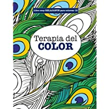 Libros para Colorear Adultos 10: Terapia del COLOR: Volume 10 (Libros muy RELAJANTES para colorear)