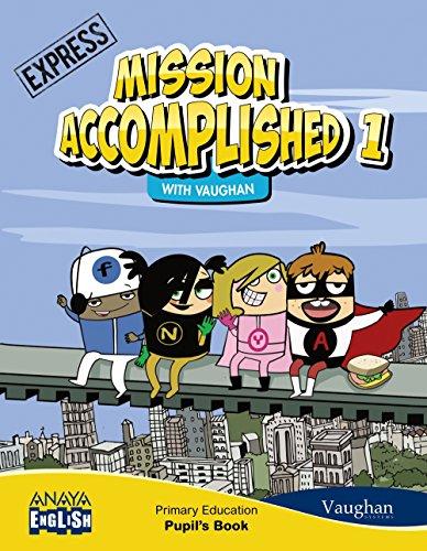 Anaya English, Mission accomplished, Express, 1 Educación Primaria