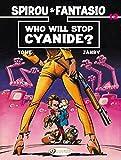 Spirou & Fantasio Vol.12: Who Will Stop Cyanide? (Spirou & Fantasio 12)