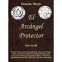 El Arcángel Protector