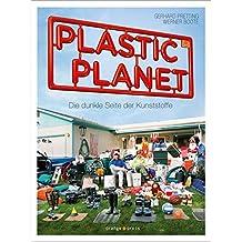 Plastic Planet: Die dunkle Seite der Kunststoffe