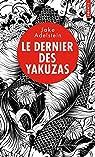 Le dernier des yakuzas par Adelstein