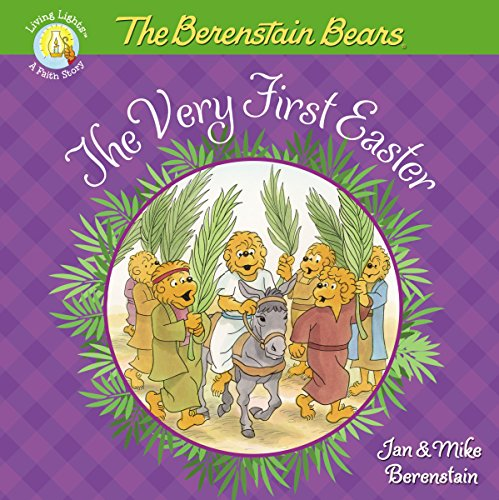 The Berenstain Bears The Very First Easter (Berenstain Bears/Living Lights) (English Edition)