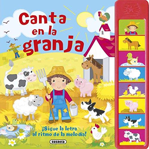 Canta en la granja (Canta conmigo) por Susaeta Ediciones S A