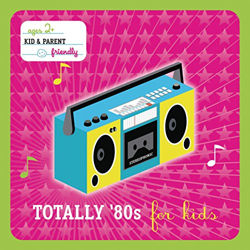 Totally 80's For Kids (Interna...