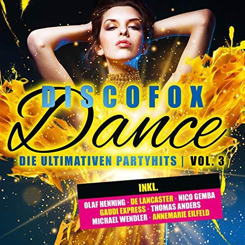 Discofox Dance, Vol. 3 - Die u...
