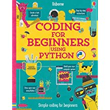Coding for Beginners: Using Python (Coding for Beginners)