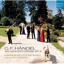 Händel: Concerti Grossi Op. 3 Nr. 1-6
